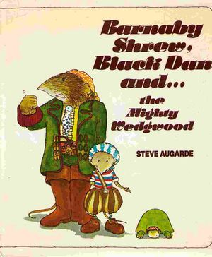 Barnaby Shrew, Black Dan and the Mighty Wedgewood.jpg